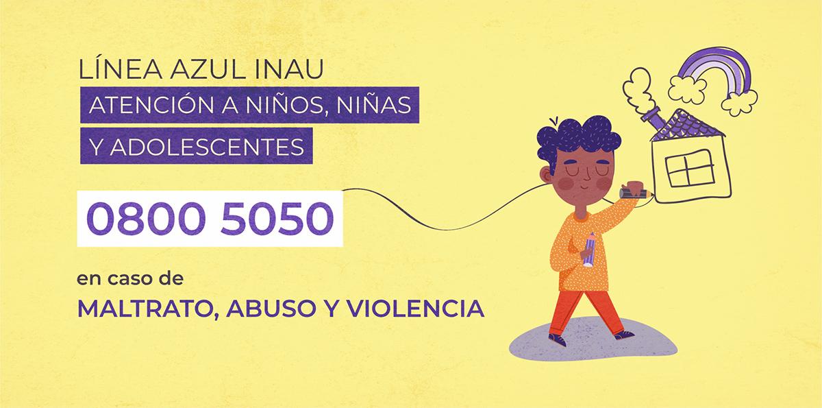 0800 5050 - Línea azul INAU Atención a niños, niñas y adolescentes en caso de maltrato, abuso y violencia