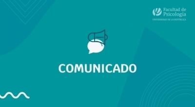 Comunicado del Decano de la Facultad de Psicología: extensión de medidas hasta el 31/5/2021