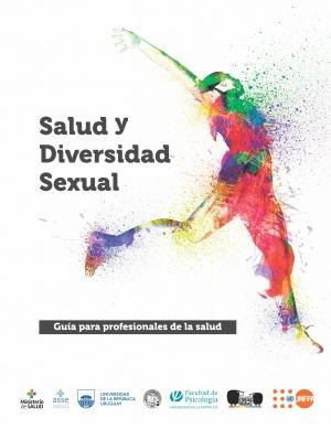 """""""Salud y Diversidad Sexual"""", guía para profesionales de la salud"""