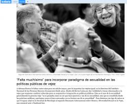 """""""`Falta muchísimo´ para incorporar paradigma de sexualidad en las políticas públicas de vejez"""""""